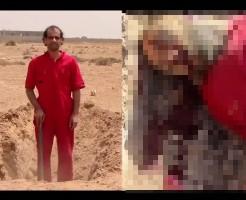 【ISIS 処刑】このあと殺されるって分かってて自分の墓掘りする苦行を見てみたい?・ ※閲覧注意